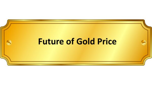 Future of gold